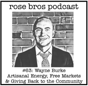 #63: Wayne Burke (Link Energy) - Artisanal Energy, Free Markets & Giving Back to the Community