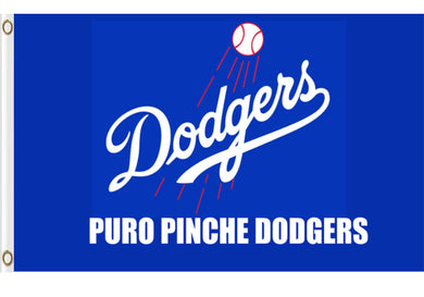 Los Angeles Dodgers Pure Pinche Dodgers Banner flag 3ftx5ft