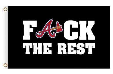Atlanta Braves F*ck The Rest flags 3ftx5ft