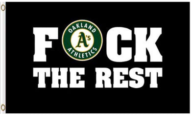 Oakland Athletics F*ck The Rest Banner flag 3ftx5ft