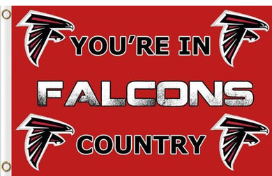 Atlanta Falcons You Are in Country Banner Flag 3ftx5ft