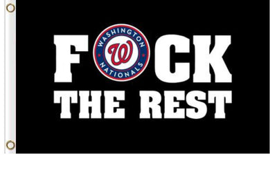 Washington Nationals F*ck The Rest Banner flag 3ftx5ft
