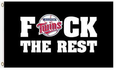 Minnesota Twins F*ck The Rest Banner flag 3ftx5ft