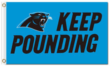 Load image into Gallery viewer, Keep Pounding Carolina Panthers Flag 3ftx5ft