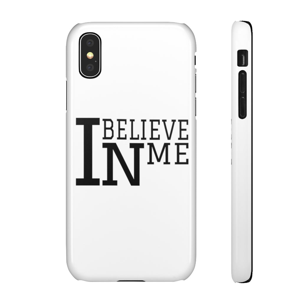 """I Believe In Me"" Snap Cases"