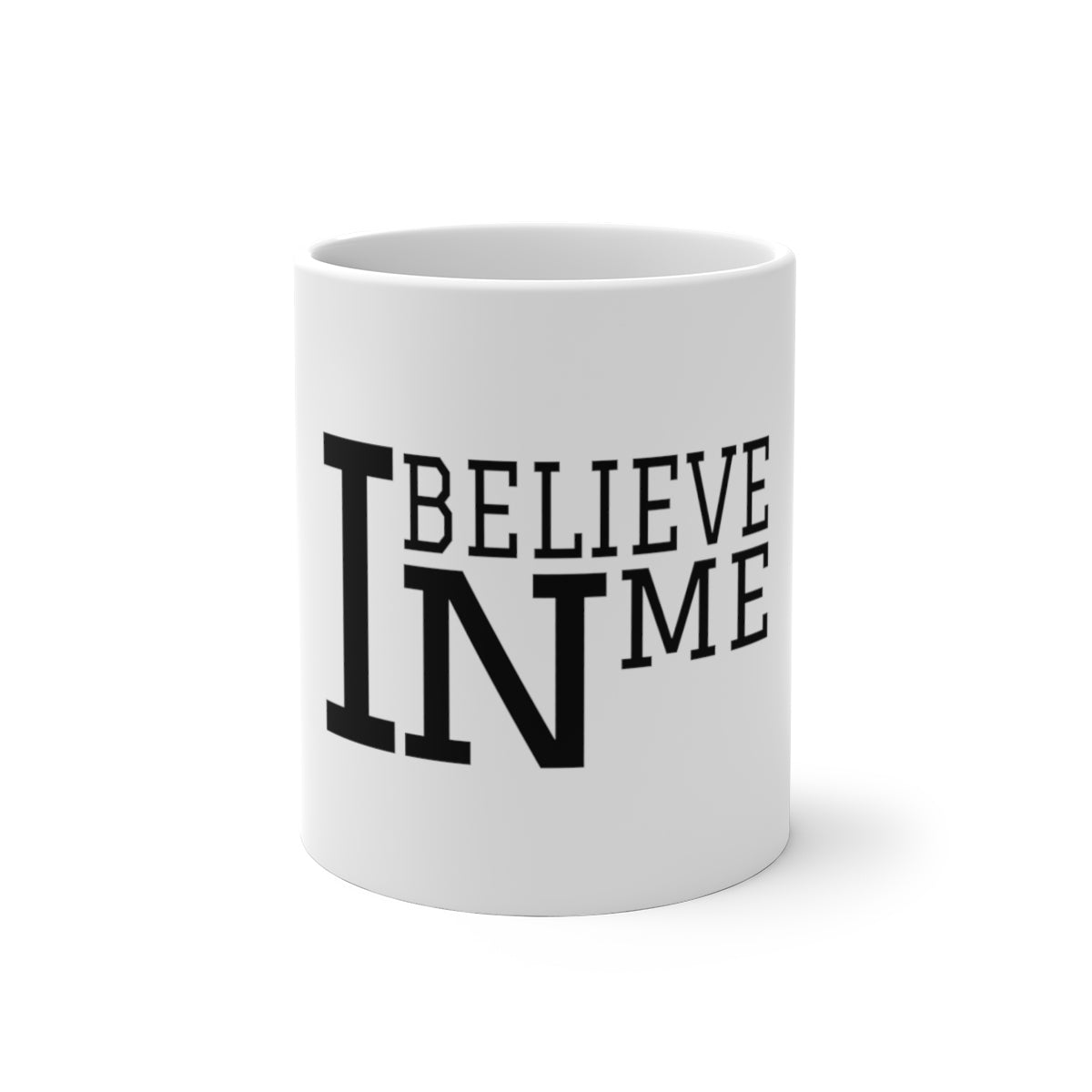 """I Believe In Me"" Color Changing Mug"