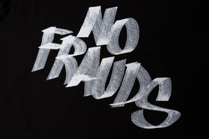 No Frauds limited-edition hand-lettered t-shirt