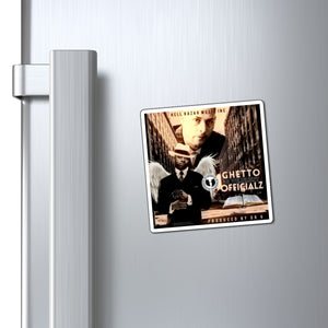 HellRazah Music Inc. - Ghetto Gov't Officialz Collectible Magnet