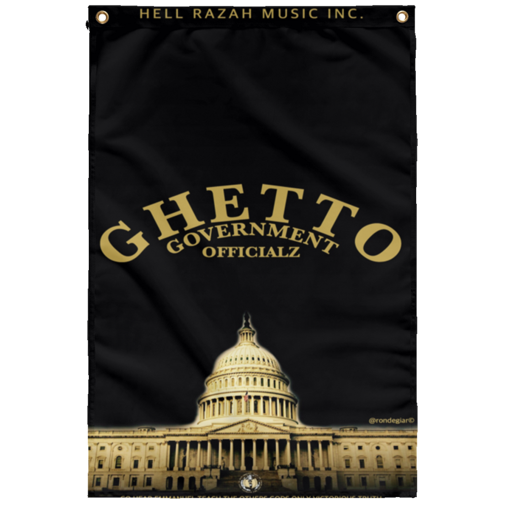 Ghetto Gov't Officialz - GGO Capitol Sublimated Wall Flag Design 1 - Graphics by Ronny Dee