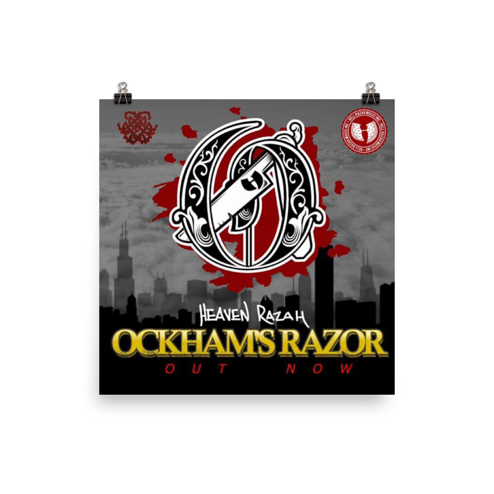 Official Ockham's Razor HeavenRazah Promo Collectors Photo Poster Graphics by iHustle365 HellRazah Music Inc.