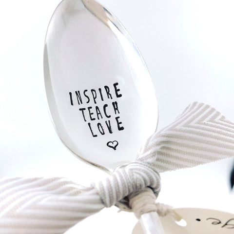 Teacher Special: INSPIRE TEACH LOVE - Vintage Hand Stamped Spoon