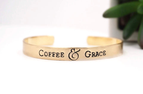 Coffee and Grace - Hand Stamped Mantra Cuff Bracelet