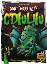 Load image into Gallery viewer, Don't Mess With Cthulhu Deluxe | Indie Boards & Cards | 4-8 Players | Age 14+ - Kickstarted Games
