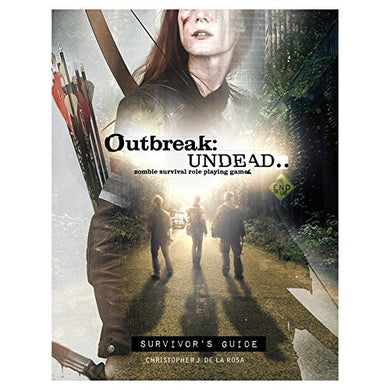 Outbreak Undead 2nd Edition: Survivor's Guide Zombie RPG Rulebook - Kickstarted Games