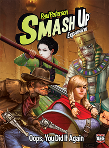 Paul Peterson's Smash Up! Oops You Did It Again Expansion - Kickstarted Games