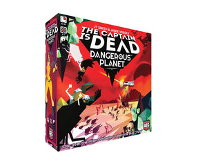 The Captain is Dead: Dangerous Planet | AEG Games - Kickstarted Games