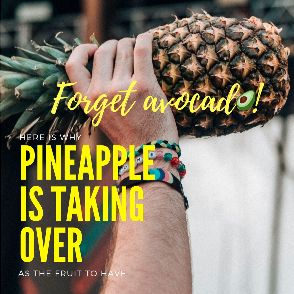 Forget Avocado! Here Is Why Pineapple Is The Fruit To Have!