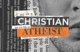 I Say I'm a Christian but Live like an Atheist Graphics