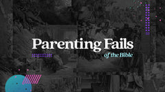 Parenting Fails of the Bible Audio Bundle