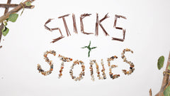 Sticks and Stones - Week 3