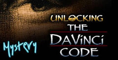 Unlocking The DaVinci Code Week 1 - The Mystery of Jesus
