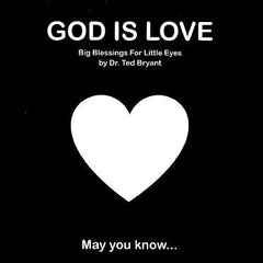 God is love (Big blessings for little eyes)