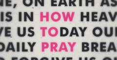 How to Pray, Week 3 - Give us today our daily bread