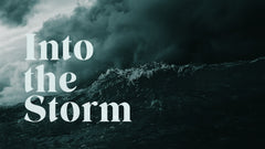 Into the Storm - Week 1