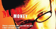 Mad Money Drama - Money Talks