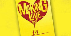 Making Love Last, Week 2 - The ART of LOVING YOU More Than MYSELF