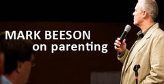 Mark Beeson Parenting Transcripts