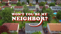 Won't You Be My Neighbor? - Week 1