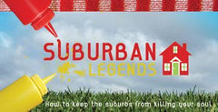 Suburban Legends, Wk 1 - I need to get more done less time.