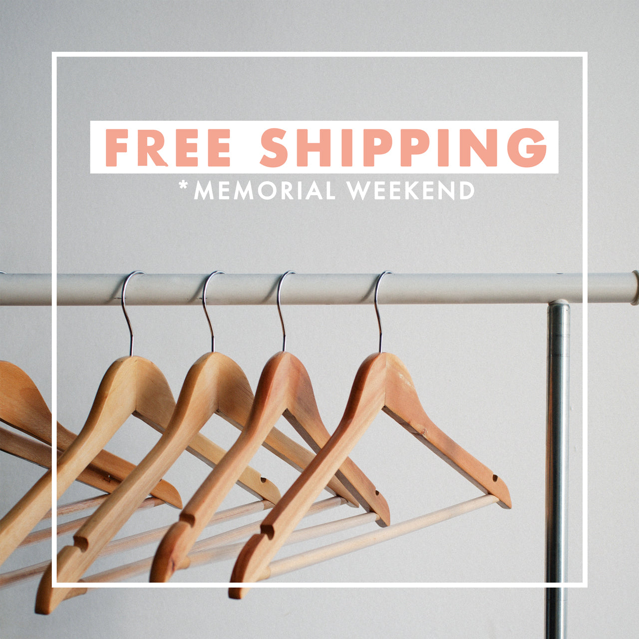 Free shipping Memorial weekend