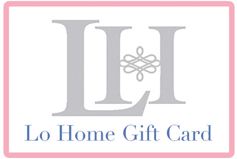Lo Home Gift Card