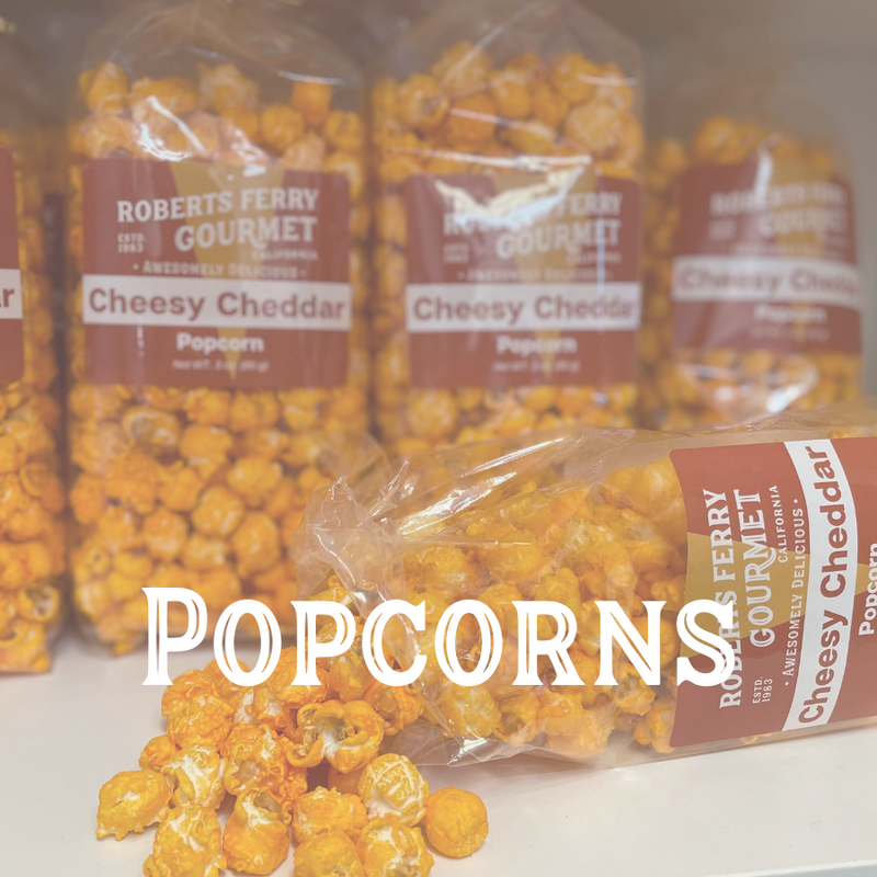 Gourmet Popcorn freshly made by Roberts Ferry Nut Co
