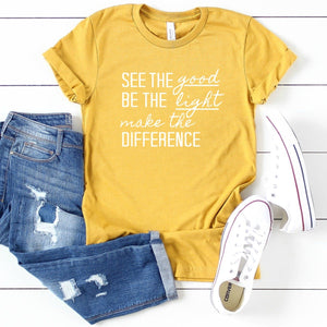 See The Good Be The Light Make The Difference-Plus Sizes