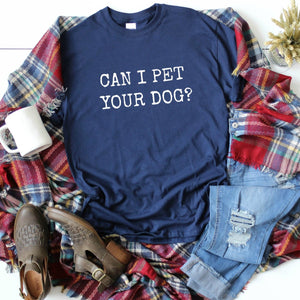 Can I Pet Your Dog?-Plus Sizes