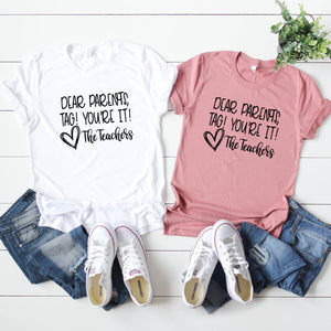 Dear Parents, Tag! You're It!-Plus Sizes