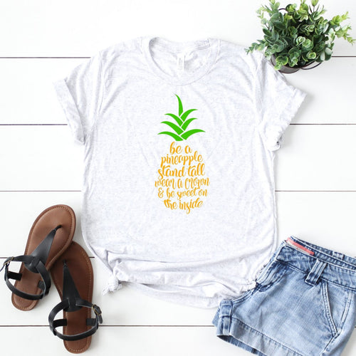 Be A Pineapple... -Plus Sizes