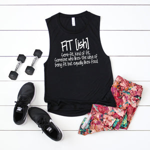 Fit[ish]-Muscle Tank