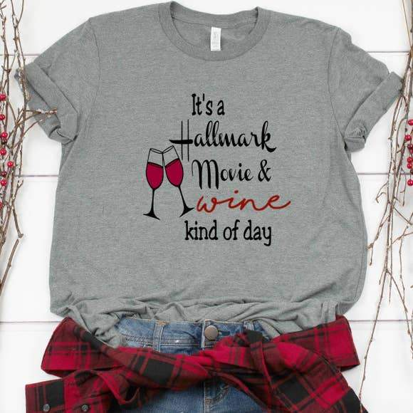 It's A Hallmark Movie And Wine Kind Of Day-Plus Sizes