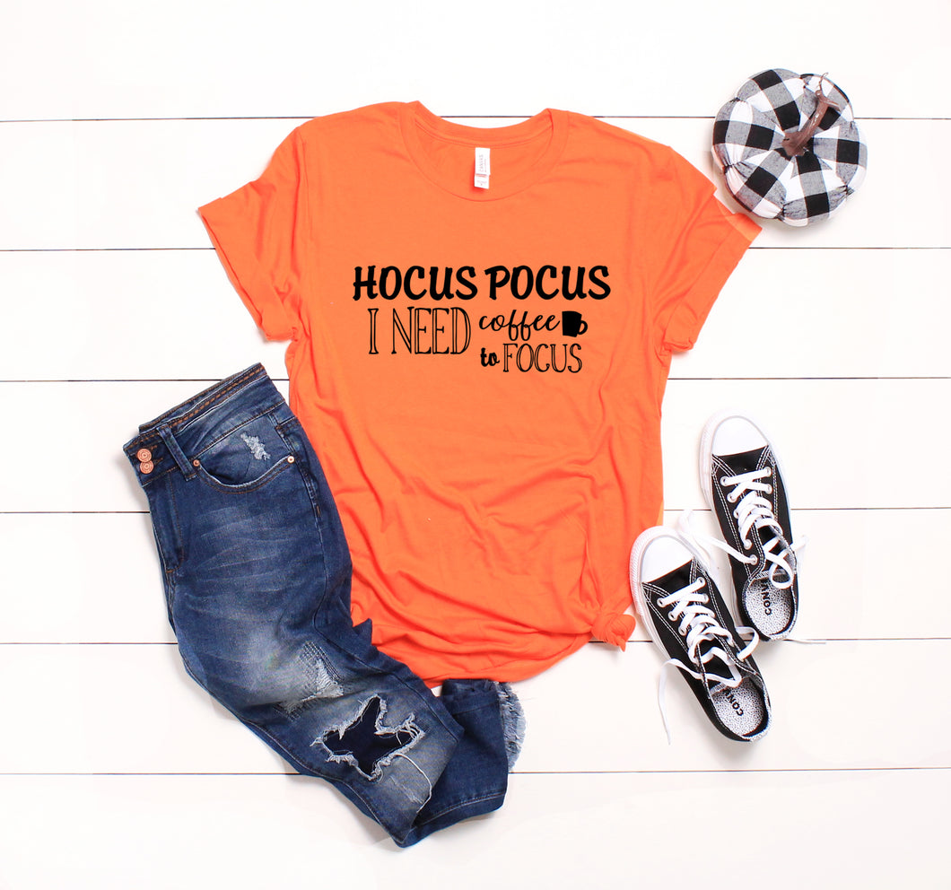 Hocus Pocus I Need Coffee To Focus-Plus Sizes