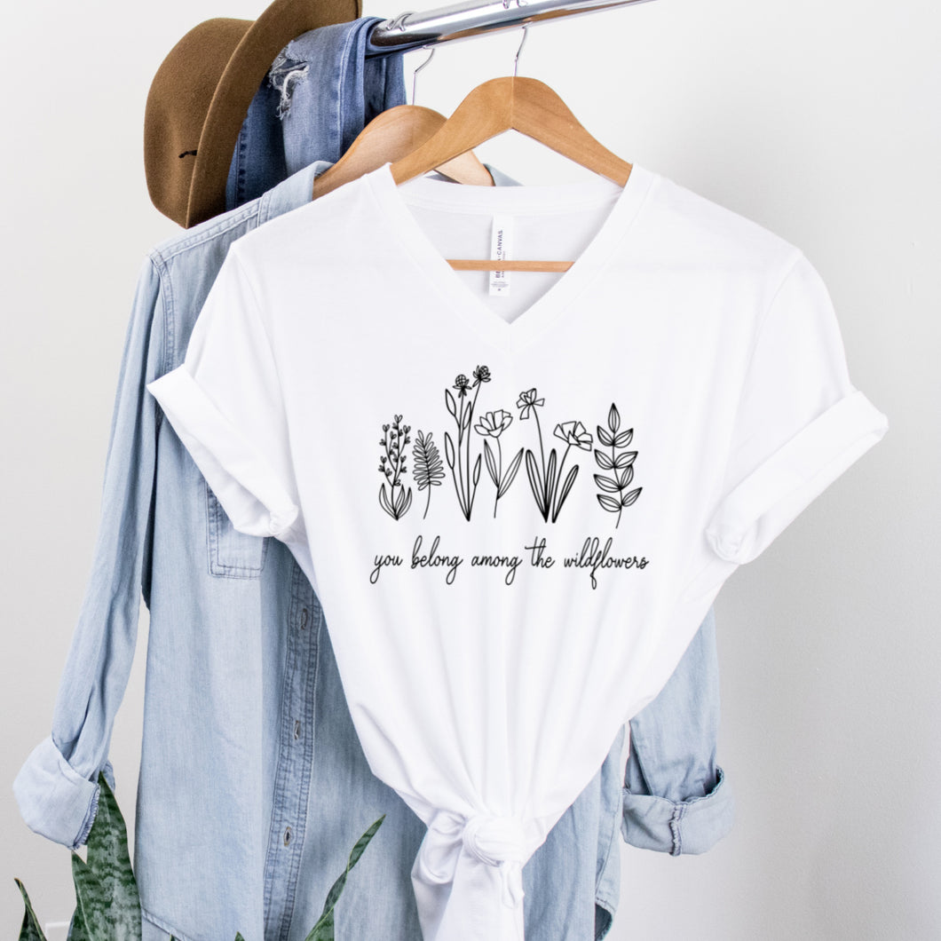 V-Neck: You Belong Among The Wildflowers