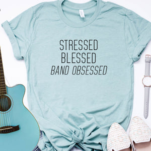 Stressed Blessed Band Obsessed-Plus Sizes