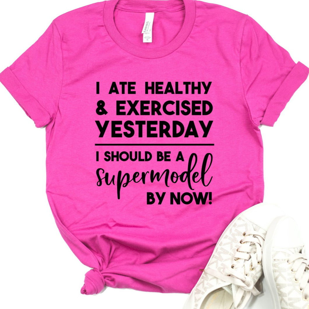 I Ate Healthy & Exercised Yesterday...-Plus Sizes