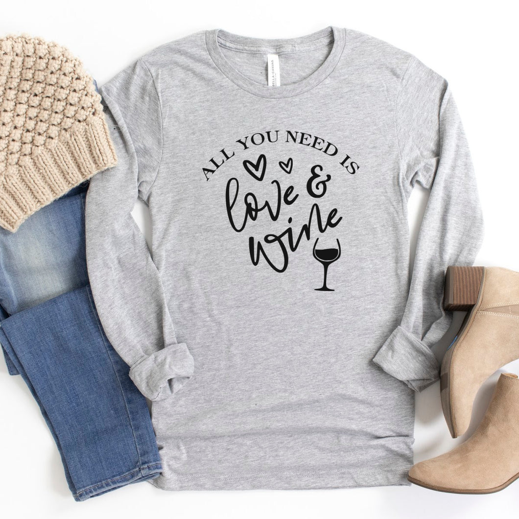 Long Sleeve: All You Need Is Love & Wine-Plus Sizes