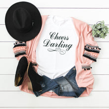 Cheers Darling (black print)