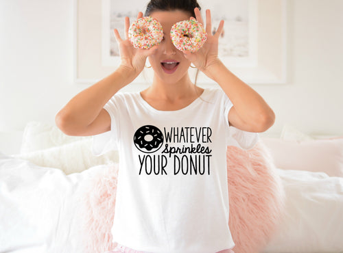 Whatever Sprinkles Your Donut