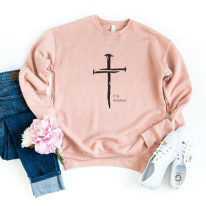 It is Finished Sweatshirt